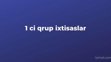 Photo of 1 ci qrup ixtisaslar